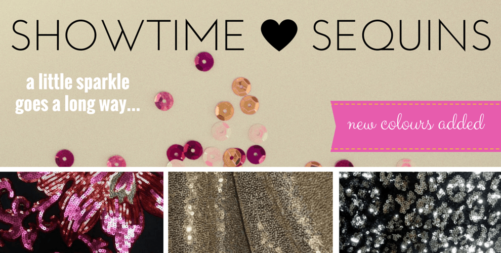 Showtime Sequins- NEW COLOURS