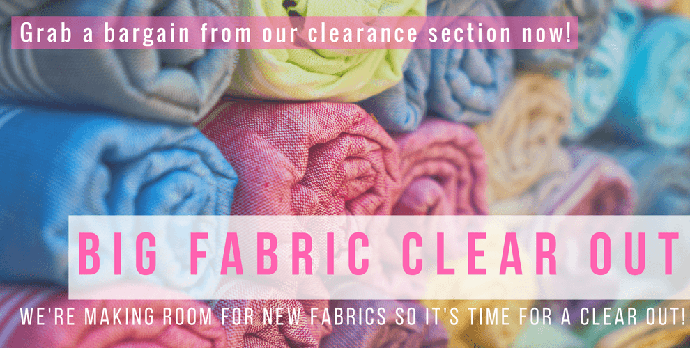 BIG Fabric Clear Out! Shop clearance now